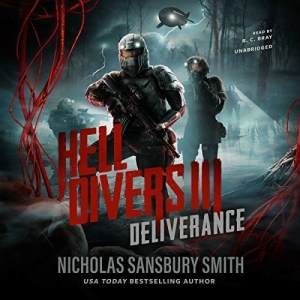 Hell Divers III: Deliverance by Nicholas Sansbury Smith (Narrated by R.C. Bray)