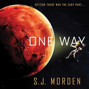Audiobook: One Way by S.J. Morden (Narrated by William Hope)