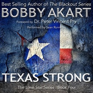 Audiobook: Texas Strong by Bobby Akart (Narrated by Sean Runnette)