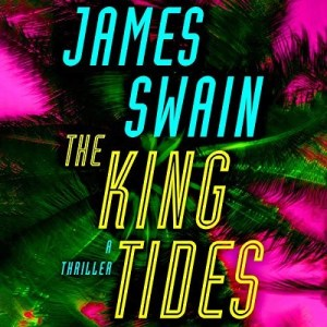 The King Tides by James Swain (Narrated by Patrick Lawlor)