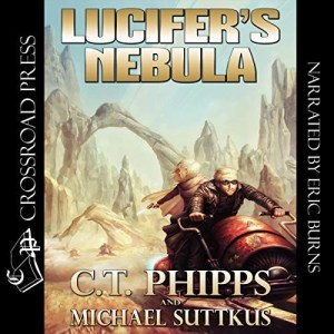 Audiobook: Lucifer's Nebula by C.T. Phipps & Michael Suttkus (Narrated by Eric Burns)
