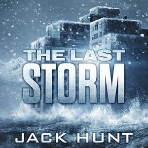 The Last Storm by Jack Hunt