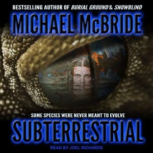 Audiobook: Subterrestrial by Michael McBride (Narrated by Joel Richards)