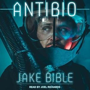 AntiBio by Jake Bible