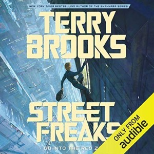 Street Freaks by Terry Brooks