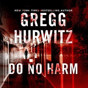 Do No Harm by Gregg Hurwitz