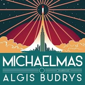 Michaelmas by Algis Budrys