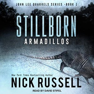 Stillborn Armadillos by Nick Russell