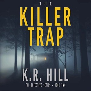 The Killer Trap by K.R. Hill