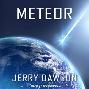 Meteor by Jerry Dawson (Narrated by Joe Hempel)