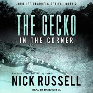 The Gecko in the Corner by Nick Russell