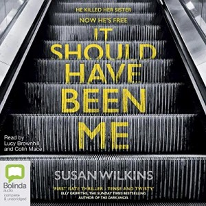 It Should Have Been Me by Susan Wilkins