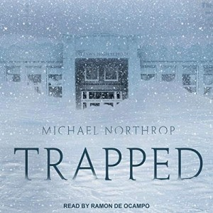 Trapped by Michael Northrop (Narrated by Ramon De Ocampo)