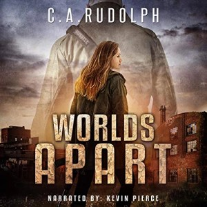 Worlds Apart by C.A. Rudolph