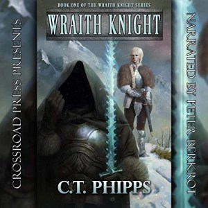 Wraith Knight by C.T. Phipps (Narrated by Peter Berkrot)