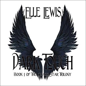 Dark Touch (Class Star Trilogy #1) by Elle Lewis (Narrated by Doug Greene)