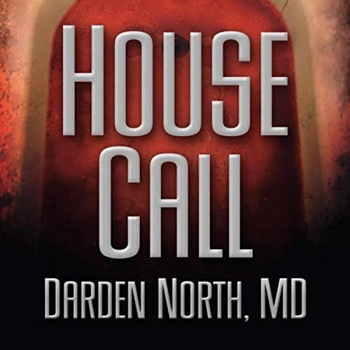 House Call by Darden North