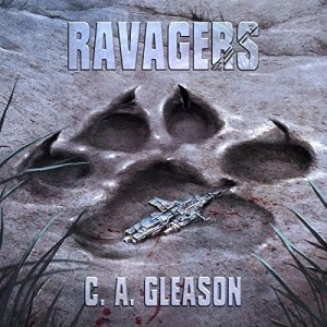 Ravagers by C. A. Gleason (Narrated by Adam Verner)