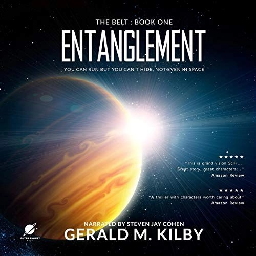 Entanglement by Gerald M. Kilby