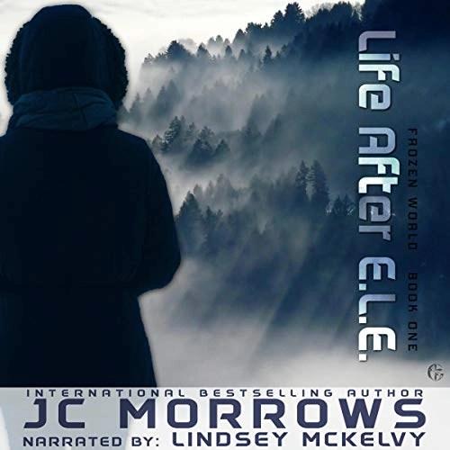 Life After E.L.E. by JC Morrows