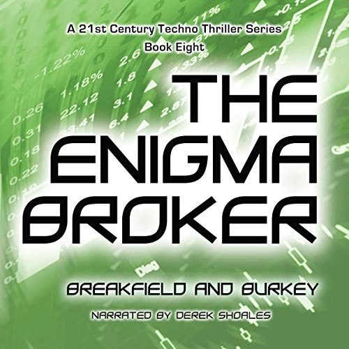 The Enigma Broker by Charles V. Breakfield, Roxanne E. Burkey