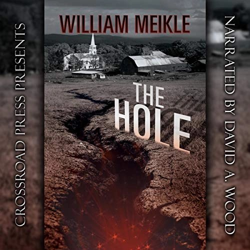 The Hole by William Meikle