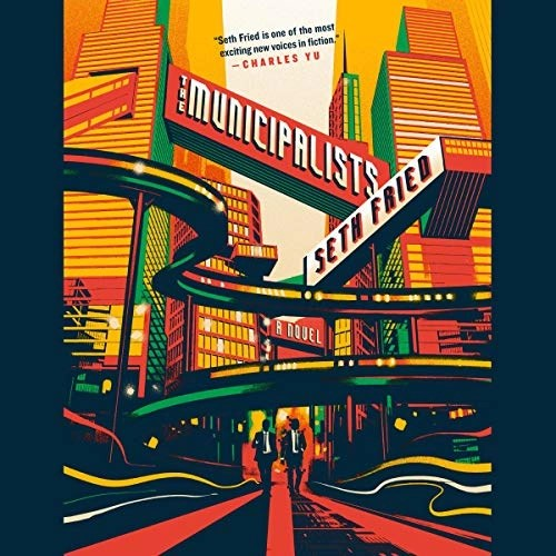 The Municipalists by Seth Fried
