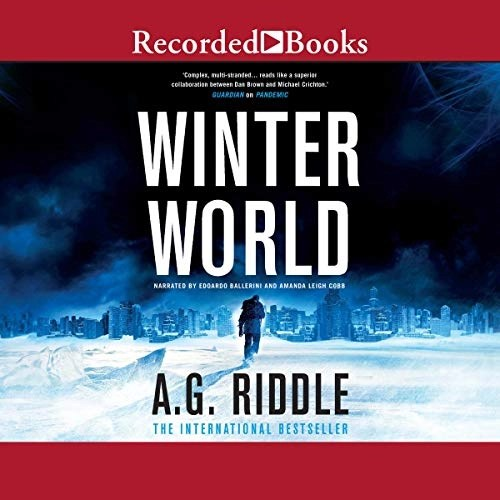 Winter World by A. G. Riddle