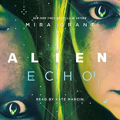 Alien: Echo by Mira Grant