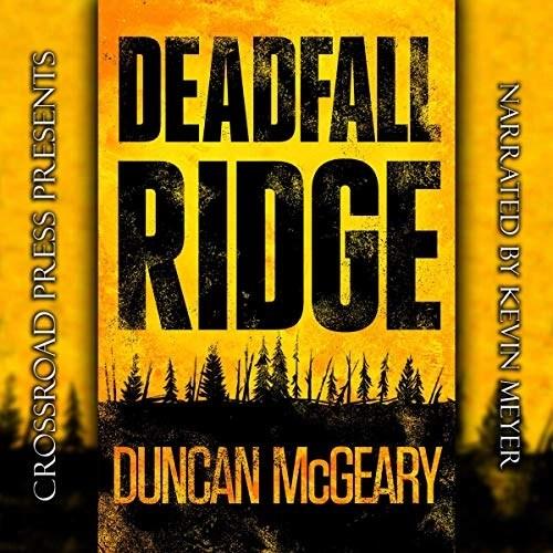 Deadfall Ridge by Duncan McGeary