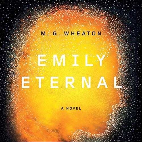 Emily Eternal by M. G. Wheaton
