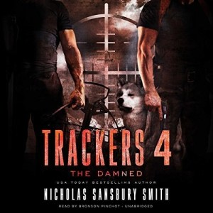 Trackers 4: The Damned by Nicholas Sansbury Smith (Narrated by Bronson Pinchot)