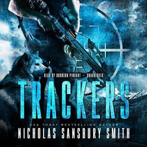 Trackers (Trackers Book #1) by Nicholas Sansbury Smith (Narrated by Bronson Pinchot)