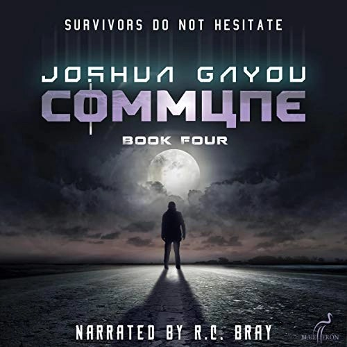 Commune: Book Four by Joshua Gayou