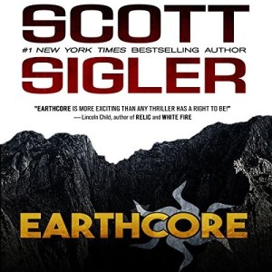 Earthcore by Scott Sigler (Narrated by Ray Porter)