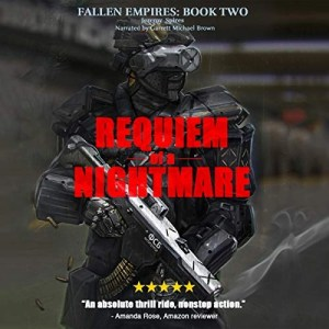 Requiem of a Nightmare by Jeremy Charles Spires (Narrated by Garrett Michael Brown)