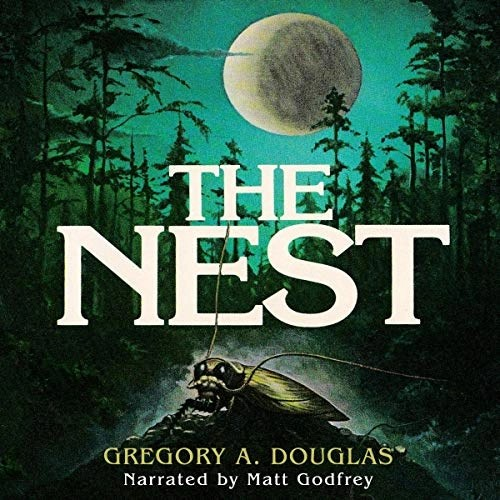 The Nest by Gregory A. Douglas