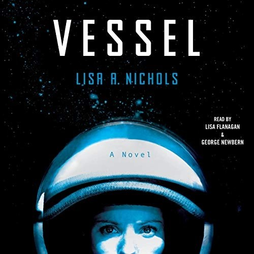 Vessel Narrated by Lisa Flanagan, George Newbern