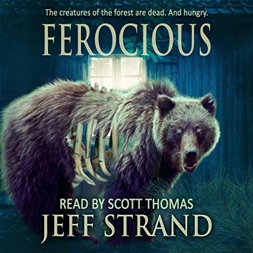 Ferocious by Jeff Strand