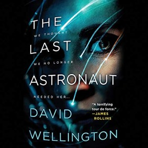 The Last Astronaut by David Wellington (Narrated by Megan Tusing)