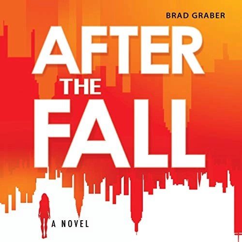 After the Fall by Brad Graber