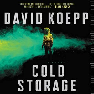 Cold Storage by David Koepp (Narrated by Rupert Friend)