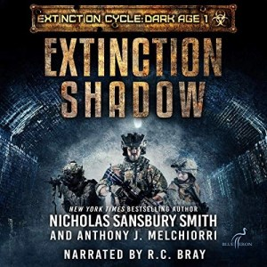 Extinction Shadow by Nicholas Sansbury Smith & Anthony J. Melchiorri (Narrated by R.C. Bray)