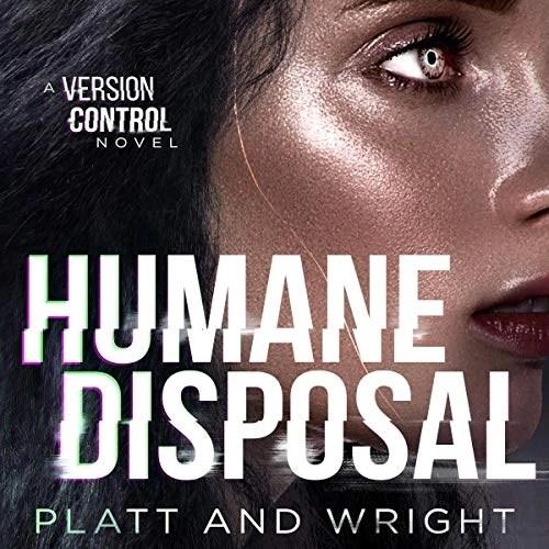 Humane Disposal by Sean Platt, David W. Wright