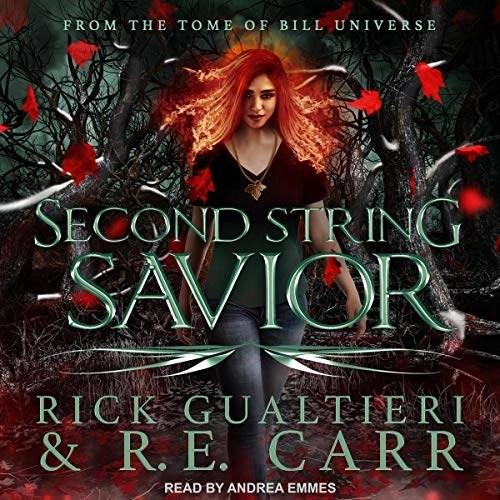 Second String Savior by Rick Gualtieri, R.E. Carr