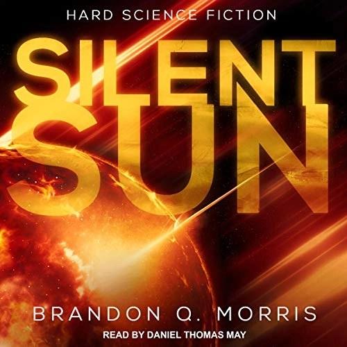 Silent Sun by Brandon Q. Morris