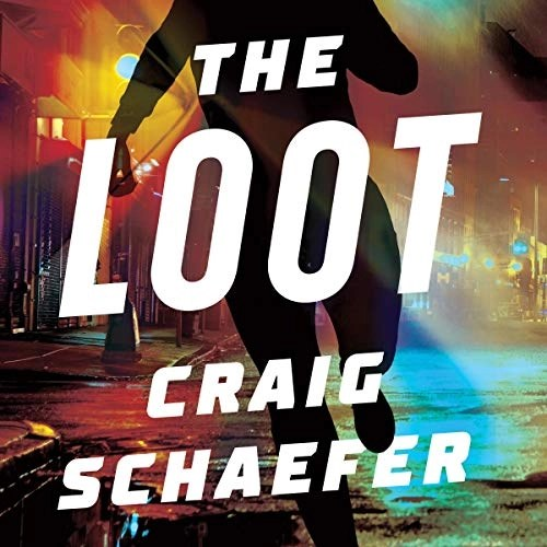 The Loot by Craig Schaefer