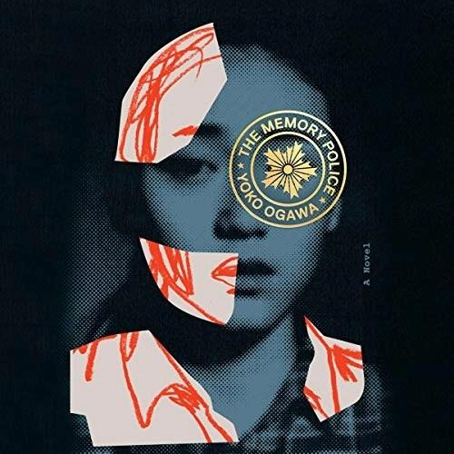The Memory Police by Yoko Ogawa, Stephen Snyder - translator