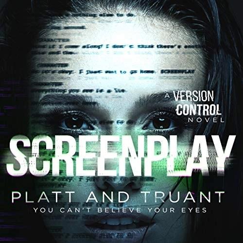 Screenplay by Sean Platt, Johnny B. Truant