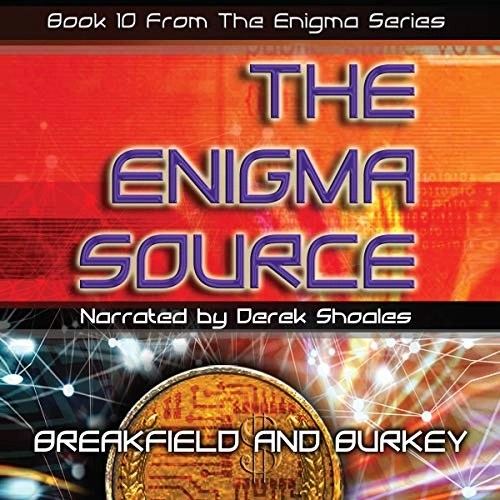 The Enigma Source by Charles V Breakfield, Roxanne E Burkey